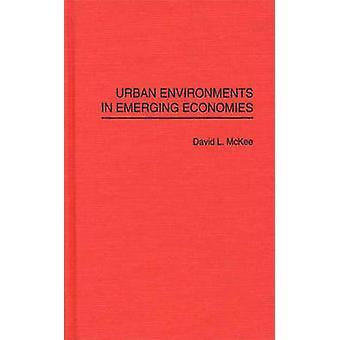 Städtischen Umgebungen in den Schwellenländern von McKee & David L.