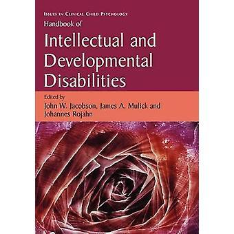 Handbook of Intellectual and Developmental Disabilities by Jacobson & John W.