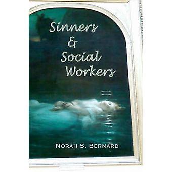 Maatschappelijk werkers van de zondaars door Bernard & Norah S.