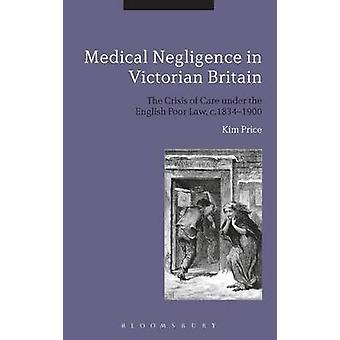 Négligence médicale dans l'Angleterre victorienne par prix & Kim