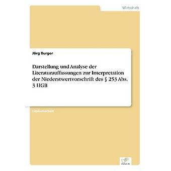 Darstellung und analysera der Literaturauffassungen zur tolkning der Niederstwertvorschrift des 253 Abs. 3 HGB av Burger & Jrg