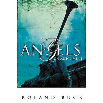 Angels on Assignment (2nd) by Ronald Buck - 9780883686973 Book