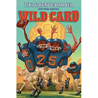 Wild Card by Tiki Barber - Ronde Barber - Paul Mantell - 978141696858