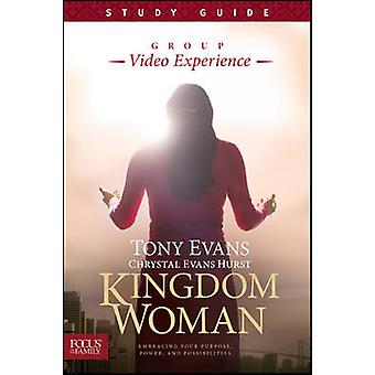 Kingdom Woman - Study Guide - Embracing Your Purpose - Power - and Pos