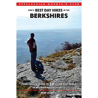 AMC's Best Day Hikes in the Berkshires - Four-Season Guide to 50 of th