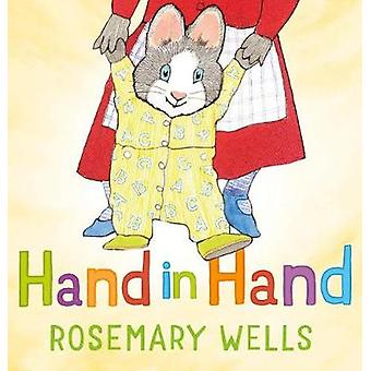 Hand in Hand by Rosemary Wells - 9781627794374 Book
