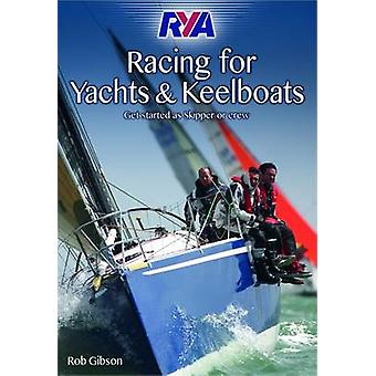 RYA Racing for Yachts and Keelboats - 9781906435790 Book