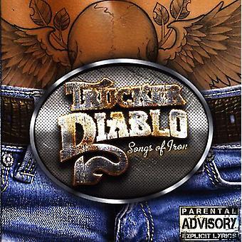 Trucker Diablo - Songs of Iron [CD] USA import