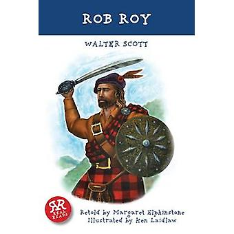 Rob Roy by Walter Scott - Ken Laidlaw - 9781906230432 Book