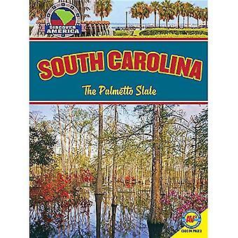 South Carolina: den Palmetto staten (Upptäck Amerika)