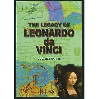 The Legacy of Leonardo Da Vinci by Godfrey Harris - 9780935047639 Book