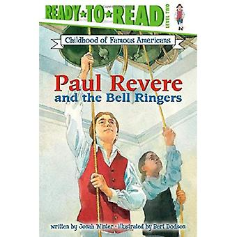 Paul Revere and the Bell Ringers (Childhood of Famous Americans)