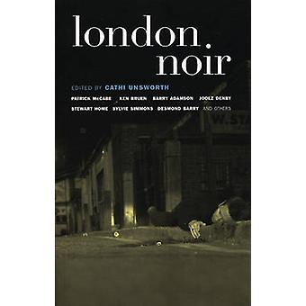London Noir by Cathi Unsworth - 9781888451986 Book