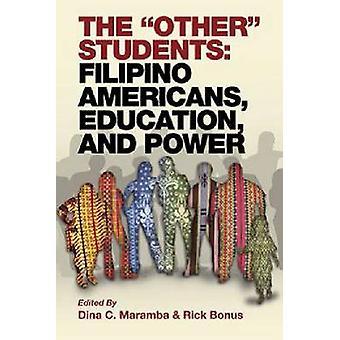 De andere studenten Filipijnse Amerikanen onderwijs en macht door Maramba & Dina C.