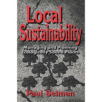 Local Sustainability by Selman & Paul