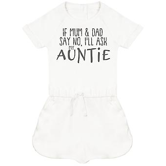 If Mum & Dad Say No, I'll Ask My Auntie Baby Playsuit