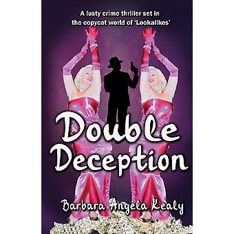Double Deception Updated Second Edition by Kealy & Barbara Angela