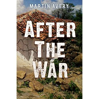 After the War by Avery & Martin