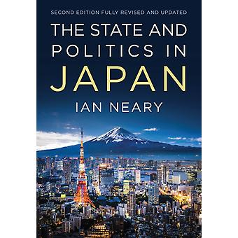 State and Politics In Japan by Ian Neary