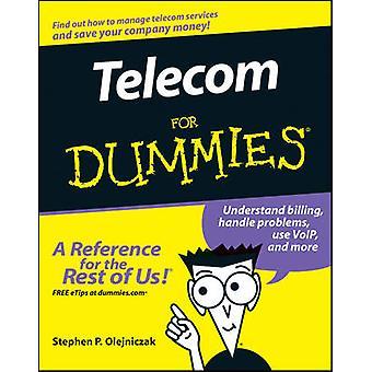 Telecom for Dummies by Olejniczak & Stephen P.