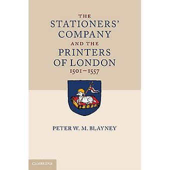 Stationers Company ja Lontoon tulostimet 15011557 2 Volume Hardback Set by Peter W M Blayney