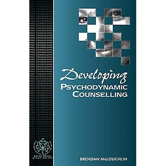 Developing Psychodynamic Counselling by McLoughlin & Brendan