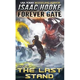 The Last Stand by Hooke & Isaac