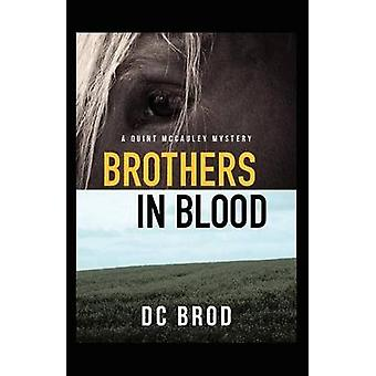 Brothers in Blood by Brod & DC