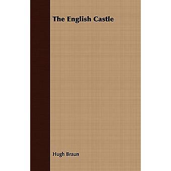 The English Castle by Braun & Hugh