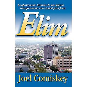 Elim by Comiskey & Joel