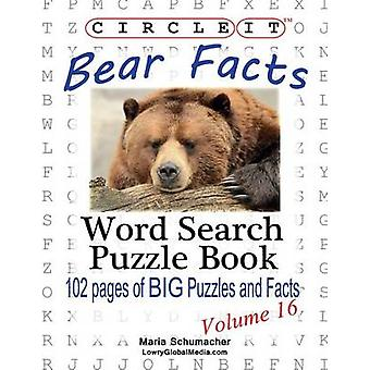 Circle It Bear Facts Word Search Puzzle Book by Lowry Global Media LLC