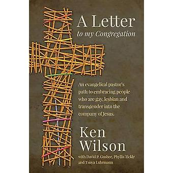 A Letter to My Congregation by Wilson & Ken