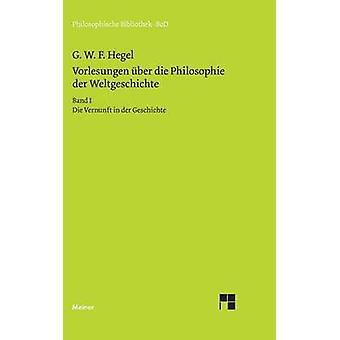 Vorlesungen ber die Philosophie der Weltgeschichte by Hoffmeister & Johannes