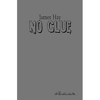 No Clue by Hay & James