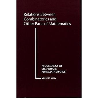 Relations Between Combinatorics and Other Parts of Mathematics - 9780