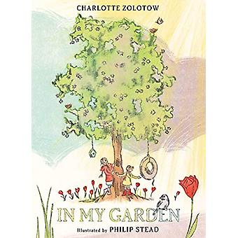 In My Garden by Charlotte Zolotow - 9780823443208 Book
