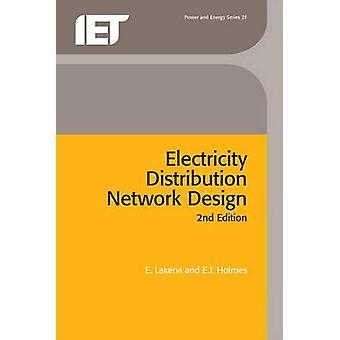 Electricity Distribution Network Design by E. Lakervi - 9780863413094