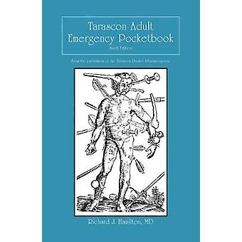 Tarascon Adult Emergency Pocketbook by MD - FAAEM - FACMT - FACEP - E
