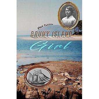 Bruny Island Girl by Max Cutcliffe - 9781528929844 Book