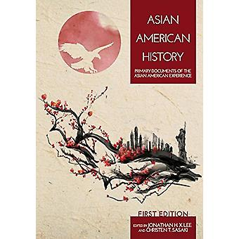 Asian American History - Primary Documents of the Asian American Exper
