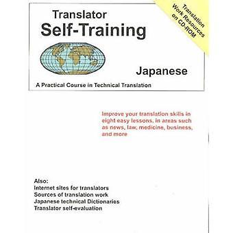 Translator Self-Training Program - Japanese - A Practical Course in Te