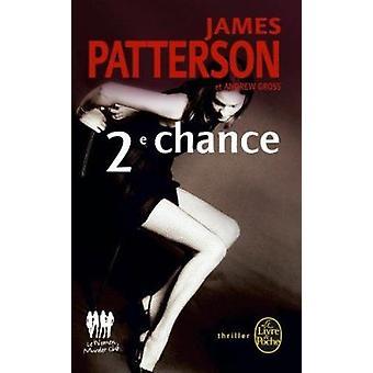 Deuxieme Chance by J Patterson - 9782253122968 Book