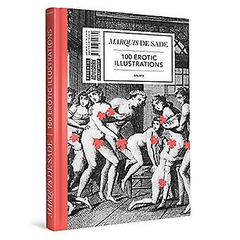 Marquis De Sade - 100 Erotic Illustrations - English Edition by Goliath
