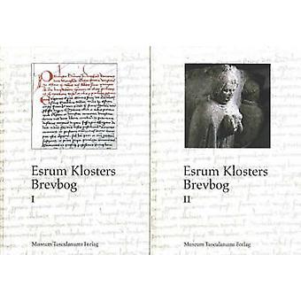 Esrum Klosters Brevbog by Bent Christensen - 9788772897547 Book