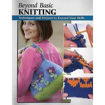 Beyond Basic Knitting by Leigh Ann Berry - 9780811734899 Book