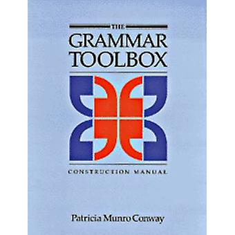 The Grammar Toolbox Construction Manual by Patricia Munro Conway - 97