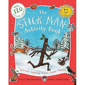 Stick Man Activity Book by Julia Donaldson