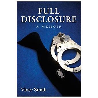 Full Disclosure  A Memoir by Vince Smith
