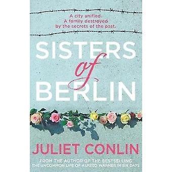 Sisters of Berlin by Conlin & Juliet