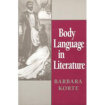 Body Language in Literature by Barbara Korte - 9780802007063 Book